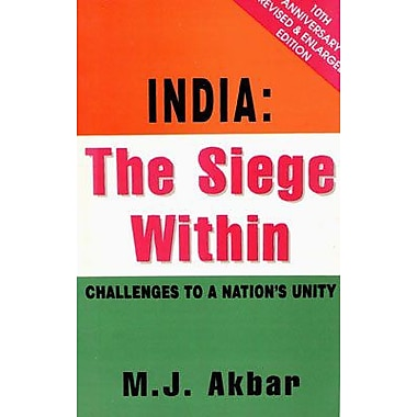 India: The Siege within - Challenges to a Nation's Unity, Used Book (9788174760760)