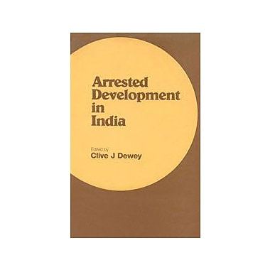 Arrested Development in India: the Historical Dimension, Used Book (9788185054445)
