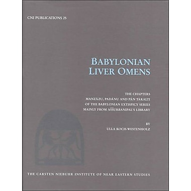 Babylonian Liver Omens (Cni Publications, 25), Used Book (9788772896205)