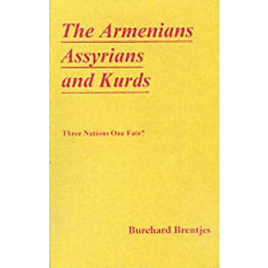 The Armenians Assyrians & Kurds, New Book (9788185193175)