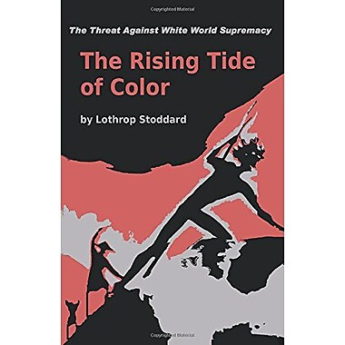 The Rising Tide of Color Against White World-Supremacy (9784871878494)