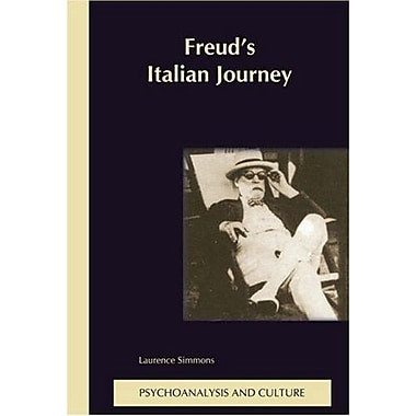 Freud's Italian Journey ( Psychoanalysis and Culture 13) (9789042020115)