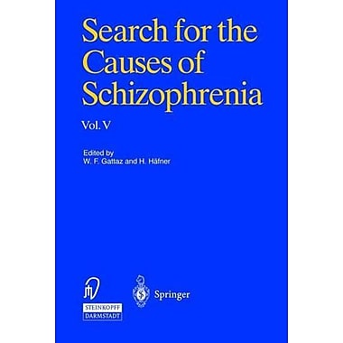 Search for the Causes of Schizophrenia - Vol 5, Used Book (9783798514515)