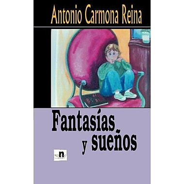 Fantasías y suenos (Spanish Edition), New Book (9788496910188)