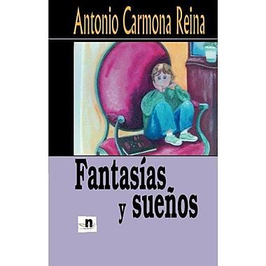 Fantasías y suenos (Spanish Edition), Used Book (9788496910188)