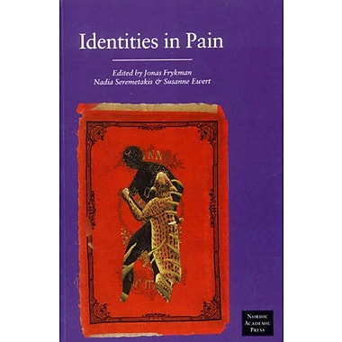 Identities in Pain, New Book (9789189116016)