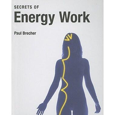 Secrets of Energy Work (9783822809464)