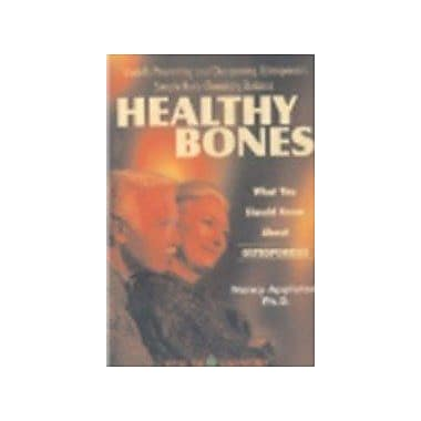 Healthy Bones: What You Should Know About Osteoporosis, New Book (9788170215899)