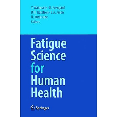 Fatigue Science for Human Health (9784431734635)