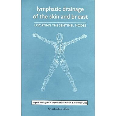 Lymphatic Drainage of the Skin and Breast: Locating the Sentinel Nodes, Used Book (9789057024108)