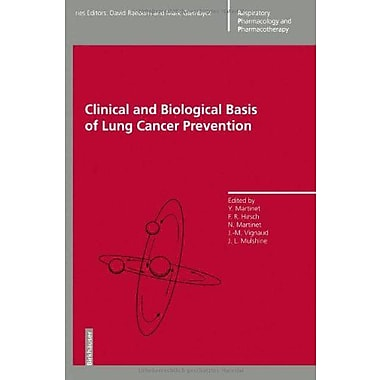 Clinical and Biological Basis of Lung Cancer Prevention (Respiratory Pharmacology and Pharmacotherapy), New Book (9783764357788)