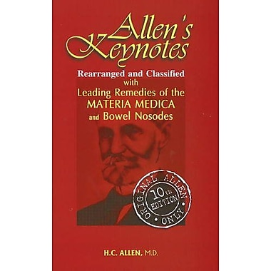 Allen's Key-notes Rearranged & Classified: With Leading Remedies of the Materia Medica & Bowel, New Book (9788131900888)