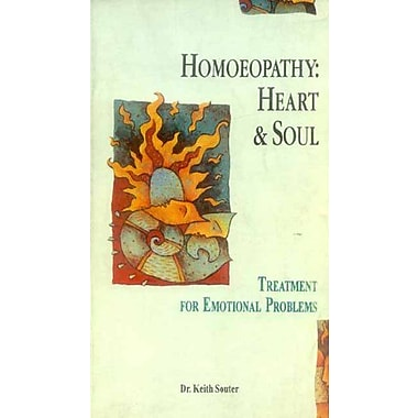 Homoeopathy: Heart and Soul; Treatment for Emotional Problems, New Book (9788120814158)