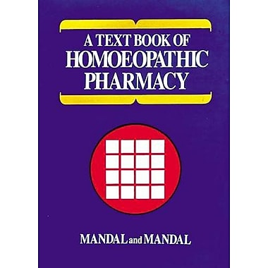 Text Book of Homoeopathic Pharmacy (9788173810091)