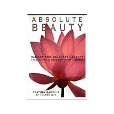 Absolute Beauty: Radiant Skin and Inner Harmony Through the Ancient Secrets of Ayurveda, Used Book (9788185822532)
