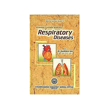 Respiratory Diseases and Its Treatment: Through Ayurvedic and Hebal Medicines, Used Book (9788170801634)