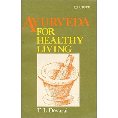 Ayurveda for Healthy Living (9788185674438)