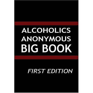 Alcoholics Anonymous: Big Book, First Edition, New Book (9789562912006)
