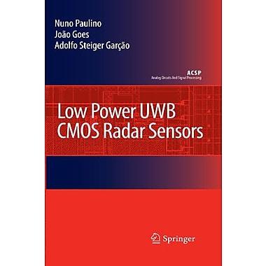 Low Power UWB CMOS Radar Sensors (Analog Circuits and Signal Processing), New Book (9789048178728)