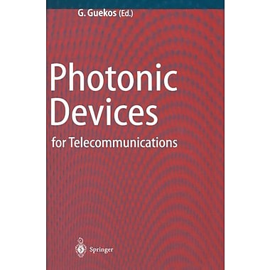 Photonic Devices for Telecommunications: How to Model and Measure, New Book (9783642641688)