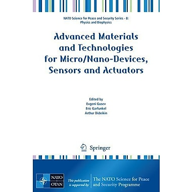 Advanced Materials and Technologies for Micro/Nano-Devices, Sensors and Actuators(NATO Science for Pe (9789048138067)
