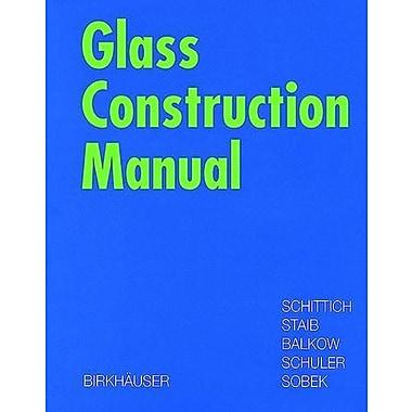 Glass Construction Manual (Construction Manuals (englisch)) (9783764360771)