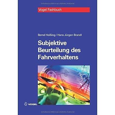 Subjektive Beurteilung des Fahrverhaltens (German Edition) (9783834332523)