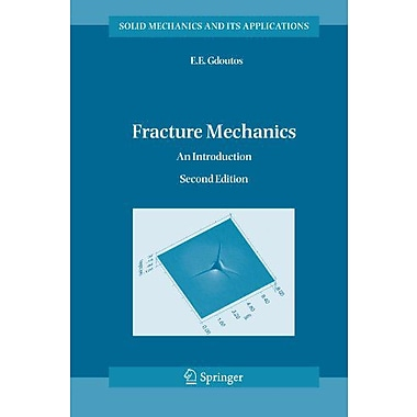 Fracture Mechanics: An Introduction (Solid Mechanics and Its Applications), New Book (9789048167340)