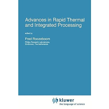 Advances in Rapid Thermal and Integrated Processing (Nato Science Series E:), Used Book (9789048146963)