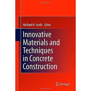 Innovative Materials and Techniques in Concrete Construction: ACES Workshop, Used Book (9789400719965)