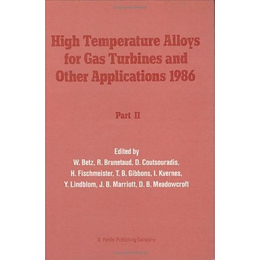 High Temperature Alloys for Gas Turbines and Other Applications 1986, Part 2 (v. 2) (9789027723482)