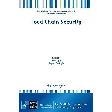 Food Chain Security (NATO Science for Peace and Security Series C: Environmental Security), Used Book (9789048195602)