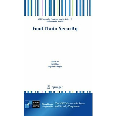 Food Chain Security (NATO Science for Peace and Security Series C: Environmental Security), New Book (9789048195572)