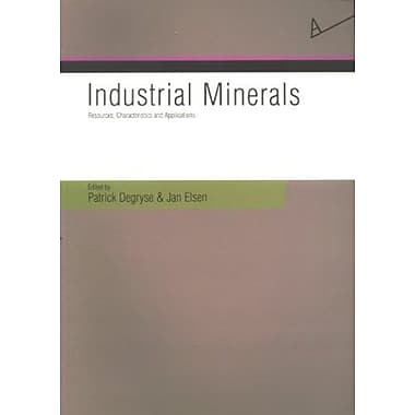 Industrial Minerals: Resources, Characteristics And Applications (Aardkundige Mededelingen, 13), Used Book (9789058673169)
