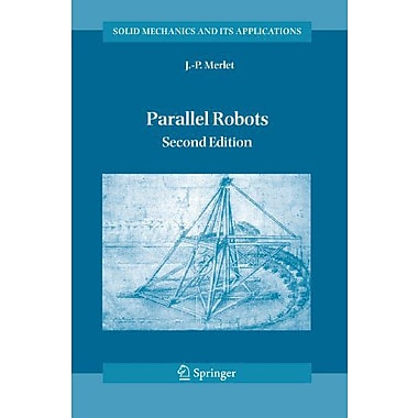 Parallel Robots (Solid Mechanics and Its Applications) (9789048170531)