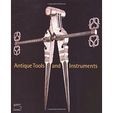 Antique Tools and Instruments, New Book (9788874391240)