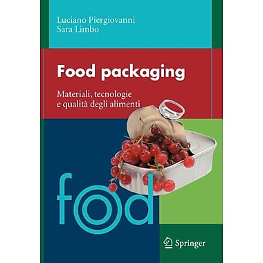 Food packaging: Materiali, tecnologie e soluzioni (Italian Edition) (9788847014565)