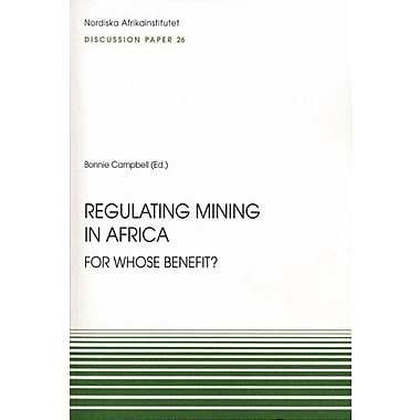 Regulating Mining in Africa: For Whose Benefit? (Nai Discussion Papers), New Book (9789171065278)