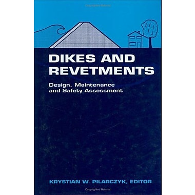 Dikes and Revetments: Design, Maintenance and Safety Assessment (Iahr Hydraulic Structures Design Manuals), Used (9789054104551)