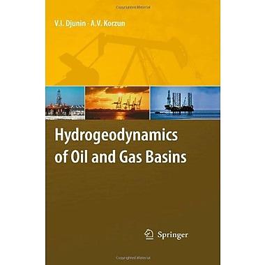 Hydrogeodynamics of Oil and Gas Basins, New Book (9789048128464)