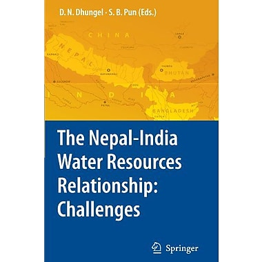 The Nepal-India Water Relationship: Challenges, New Book (9789048178698)