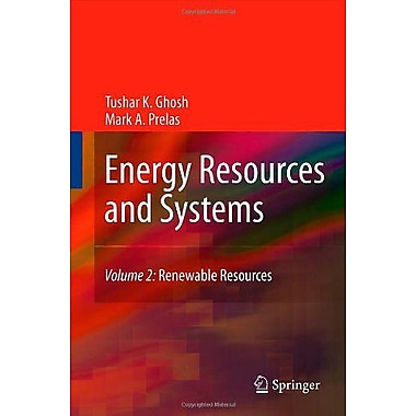 Energy Resources and Systems: Volume 2: Renewable Resources, New Book (9789400714014)