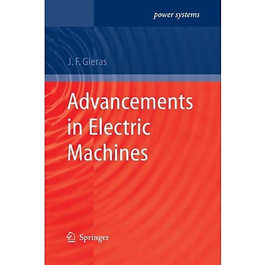 Advancements in Electric Machines (Power Systems), New Book (9789048180516)