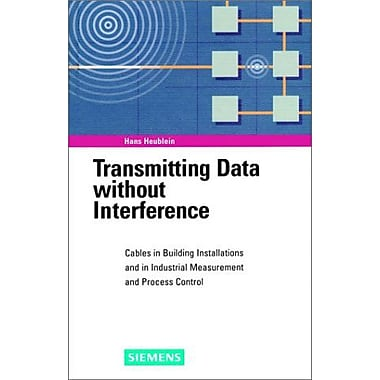 Transmitting Data without Interference: Cables in Building Installations and in Industrial Measuremen, Used Book (9783895780738)