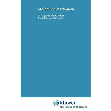 Mechanics of Vibrations (Mechanics of Structural Systems), Used Book (9789028600867)