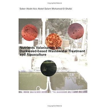 Nutrients Valorisation Via Duckweed Base, Used Book (9789058096562)