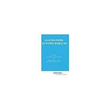 Gas Transfer at Water Surfaces (Water Science and Technology Library), New Book (9789027716972)