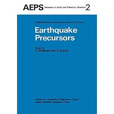 Earthquake Precursors: Proceedings of the US-Japan Seminar on Theoretical and Experimental Investigati, New Book (9789027790439)