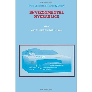 Environmental Hydraulics (Water Science and Technology Library) (9789048146864)