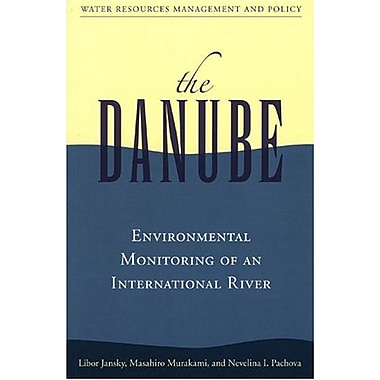 The Danube: Environmental Monitoring of an International River, Used Book (9789280810615)